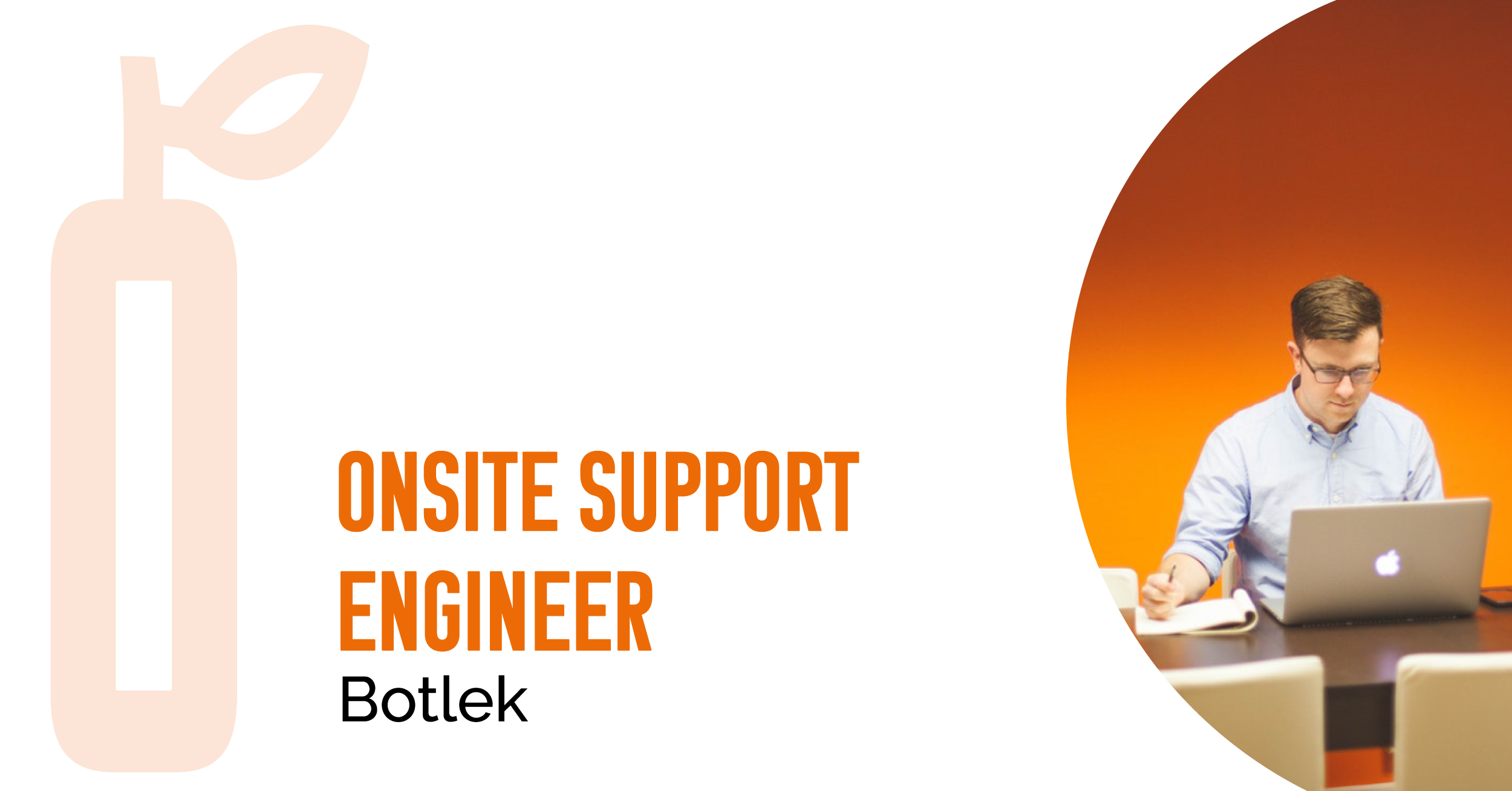 Onsite Support Engineer